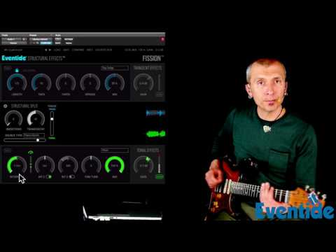 EVENTIDE Structural Effects™ FISSION - Tutorial - Real Time with Guitar - Massimo Varini