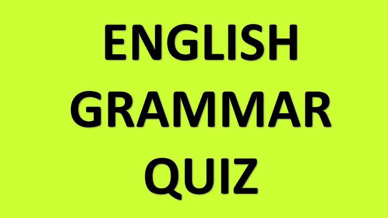 Top 10 Grammar Quiz | English Grammar Test Question and Answers | Top 10 Grammar Test Questions