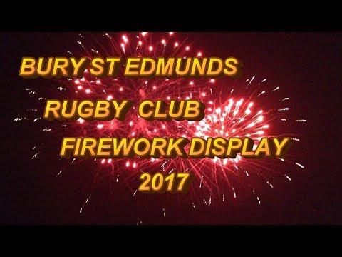 Bury st edmunds Rugby club Firework Display 2017