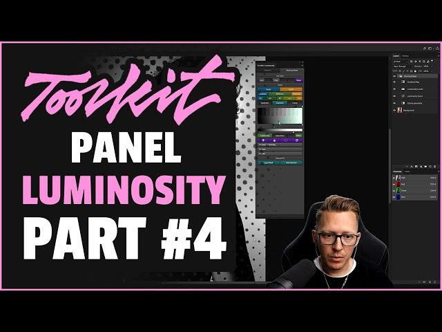 Luminosity Panel (Part#4)