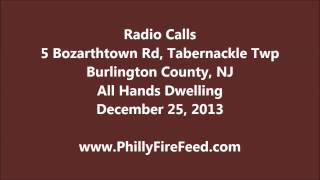 Tabernacle Dwelling Fire, Burlington County, NJ, 12-25-13