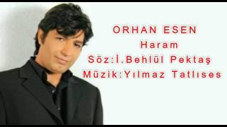 Orhan Esen Haram Official Audio