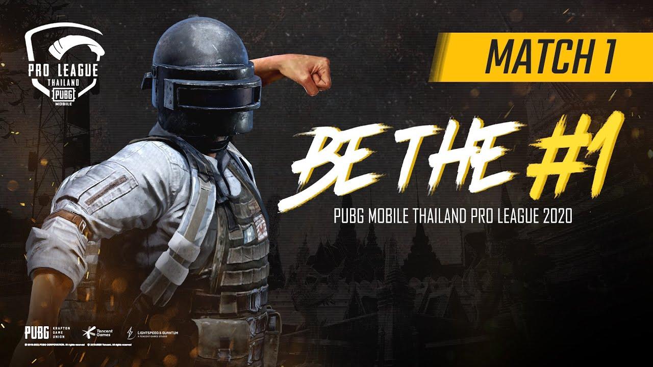 [Week 1 DAY 1 Group A,B MATCH 1] PUBG Mobile Thailand Pro League 2020 Season 1