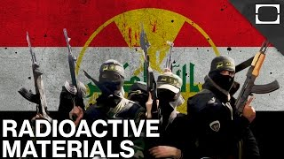 Is ISIS Stealing Radioactive Material In Iraq?