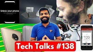 Tech Talks #138 Moto G5 Plus, Xiaomi Redmi 4A, Gmail Payments, Oppo F3 Plus
