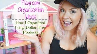 Kids Playroom Organization Ideas   Dollar Tree Products  How I Organized The Playroom  Megan Navarro