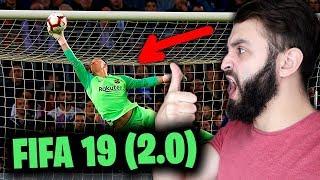ВОТ ЭТО FIFA 19 ВЕРСИЯ 2.0 !!!