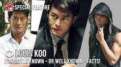 Louis Koo - 5 Little Known (or Perhaps Well Known!) Facts About Him! | Asian Actor Fact Series