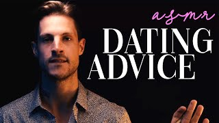 [ASMR] Relationship Advice   Dating in 2021