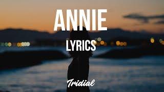 Rejjie Snow - Annie (Lyrics)