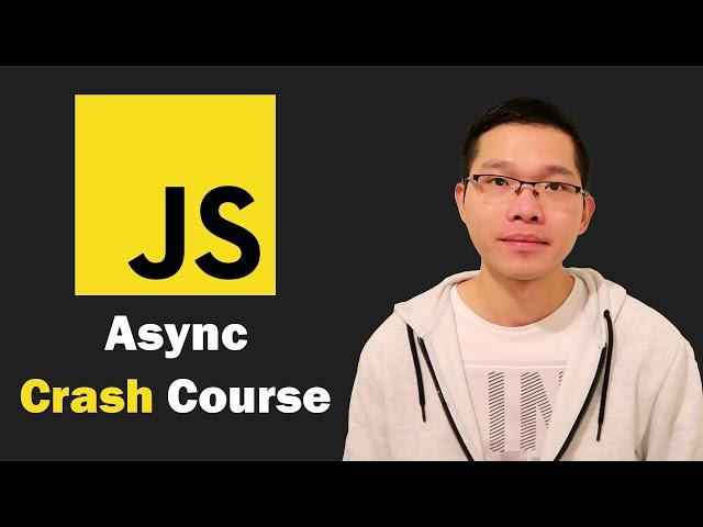 Async Crash Course 2021 - Callbacks, Promises, Async/Await