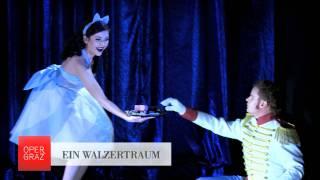 EIN WALZERTRAUM - Oper Graz