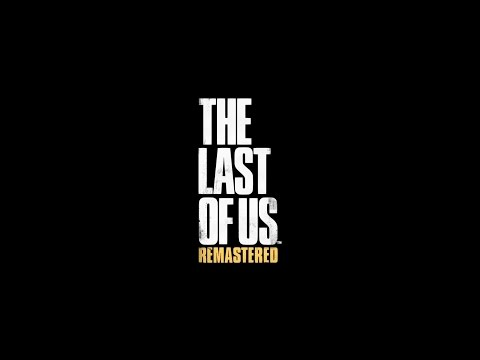 PS4 Longplay [007] The Last of Us Remastered (part 1 of 9)