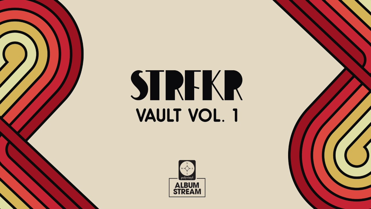 STRFKR - Vault Vol  1 [FULL ALBUM STREAM]