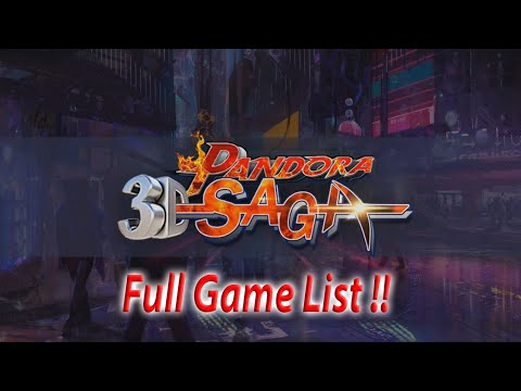 Pandora Saga 3D Full Game List