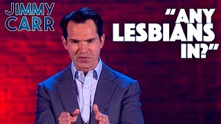 Jimmy Roasts Some Lesbians | Jimmy Carr: Laughing and Joking