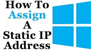 How To Assign A Static IP Address To A Local Area Network Connection