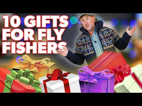 10 Gifts For EVERY Angler - Fly Fishing Gift Guide #1