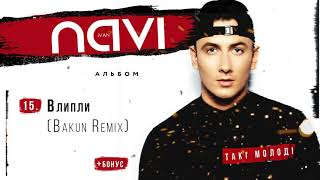 Ivan NAVI - Влипли (Bakun Remix) (Album Version)
