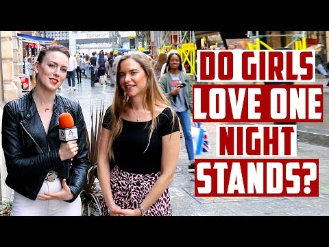 Do Girls Love One Night Stands?