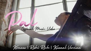 Pal - Official Video | Kiranee | Rishi Rich | Kunaal Vermaa | 3Chapters EP | Break The Noise Records