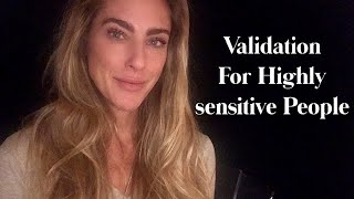 Validation for Highly Sensitive People