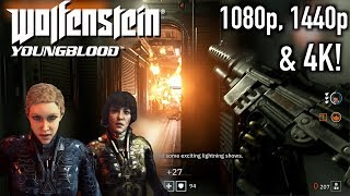 Wolfenstein Youngblood Gameplay 1080/1440/4K