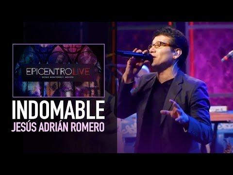 Indomable - Jesús Adrián Romero - Video Oficial