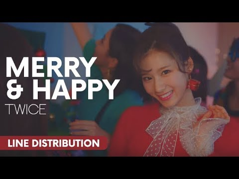 TWICE (트와이스) - Merry & Happy | Line Distribution