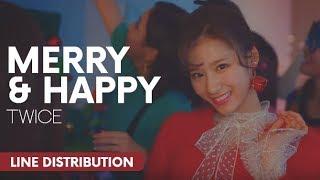 TWICE (트와이스) - Merry & Happy   Line Distribution