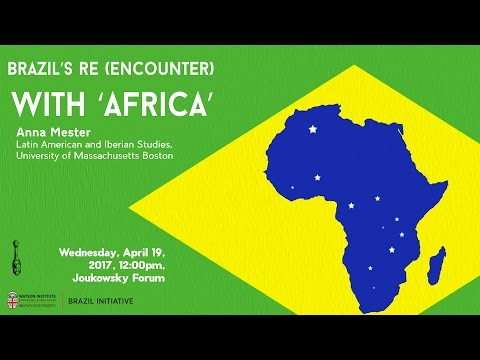 "Brazil's (Re)Encounter with ""Africa"""