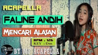 Download Faline Andih - Mencari Alasan (Acapella - Vocal Only)