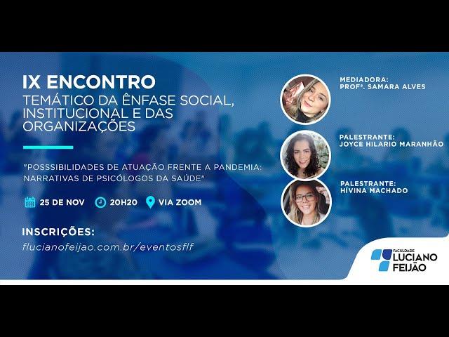WEBINAR - XI ENCONTRO TEMÁTICO DA ÊNFASE SOCIAL, INSTITUCIONAL E DAS ORGANIZAÇÕES