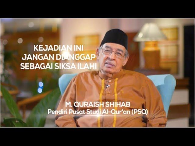 Quraish Shihab Virus Corona Melanda Dunia Jangan Anggap Sebagai Siksa Ilahi Tetapi Youtube