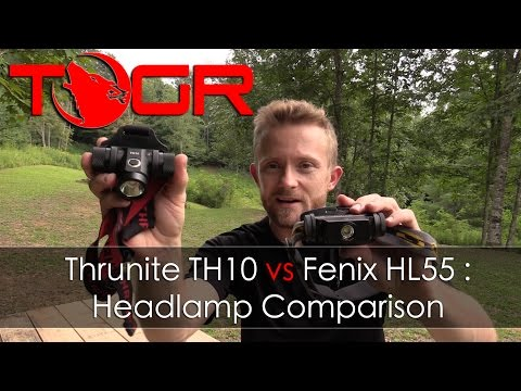 Thrunite TH10 vs Fenix HL55 : Headlamp Comparison
