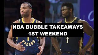 8 Takeaways From The 1st Weekend Of The NBA Season Restart