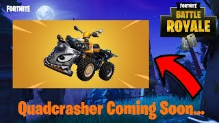 New Quadcrasher Coming Soon!!- Fortnite BR
