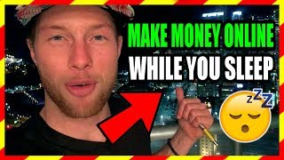 HOW TO MAKE MONEY ONLINE WHILE YOU SLEEP - AFFILIATE MARKETING TRAINING