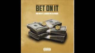 PnB Rock ft A Boogie wit the Hoodie - Bet on it (prod by Sonny Digital)