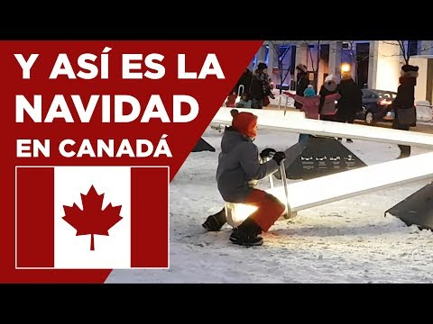 CANADÁ y su NAVIDAD- Qué se hace en Montreal
