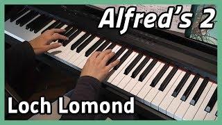 ♪ Loch Lomond ♪ Piano | Alfred's 2
