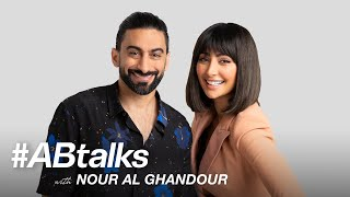 #ABtalks with Nour Al Ghandour - مع نـور الـغندور  | Chapter 49