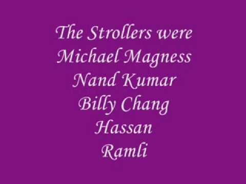 The Strollers - Just As I Am