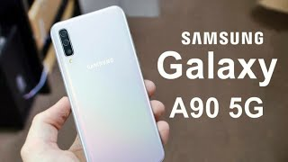 Samsung Galaxy A90 5G Launch date in India, Price in India, detailed Specifications