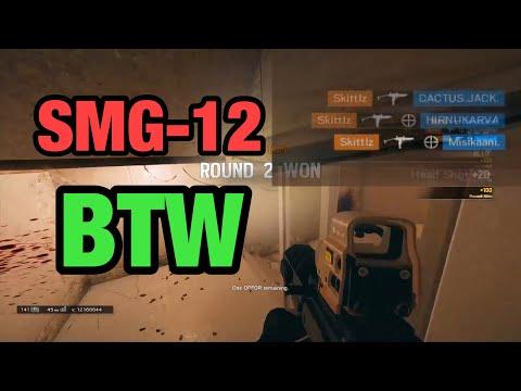 SMG-12 BTW - Rainbow Six Siege