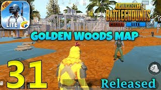 PUBG MOBILE LITE -  Golden Woods Map Released Gameplay - Part 31