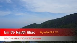 KARAOKE NHẠC TRẺ 2018 | Em Có Người Khác - St. Nguyễn Đình Vũ | Beat Chuẩn