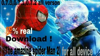 How to download the Amazing Spiderman 2 real game 2018