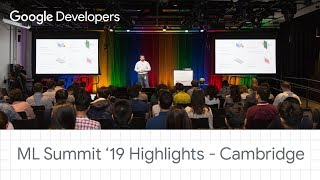 Highlights - Cambridge ML Summit '19