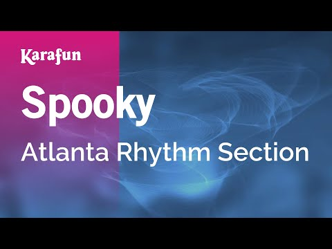 Karaoke Spooky - Atlanta Rhythm Section *